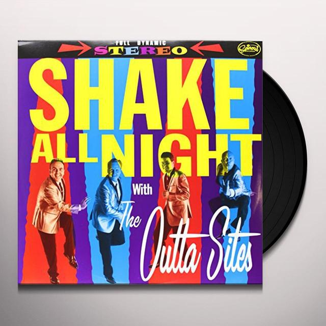 The Outta Sites SHAKE ALL NIGHT Vinyl Record