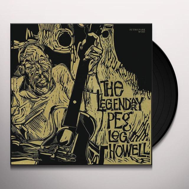 LEGENDARY PEG LEG HOWELL Vinyl Record