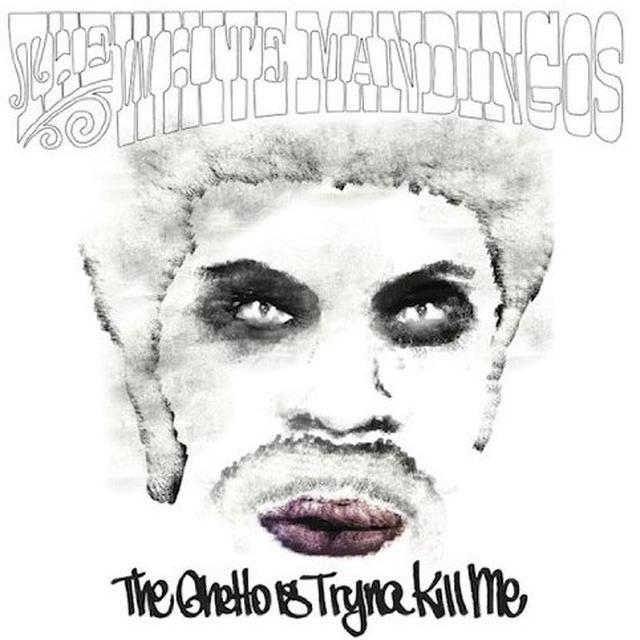 White Mandingos GHETTO IS TRYNA KILL ME Vinyl Record - Colored Vinyl, Digital Download Included