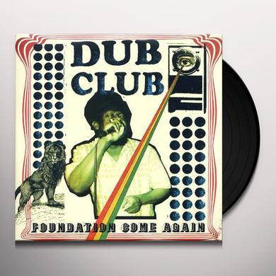 Dub Club FOUNDATION COME AGAIN Vinyl Record - Digital Download Included