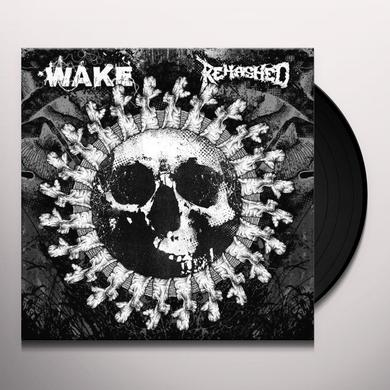 Wake / Rehashed SPLIT Vinyl Record