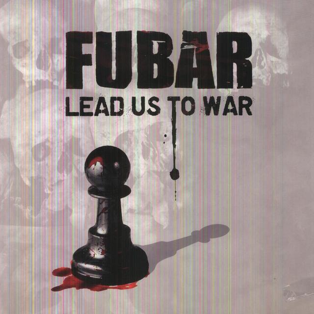 Fubar LEAD US TO WAR Vinyl Record