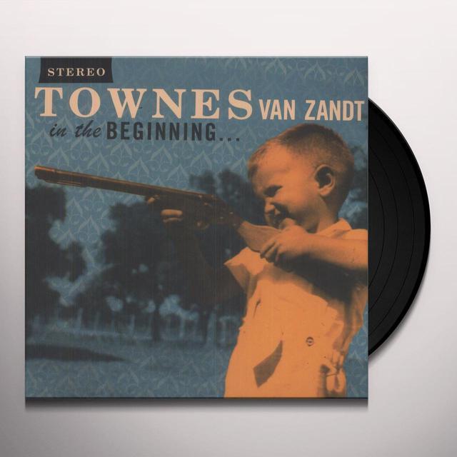 Townes Van Zandt IN THE BEGINNING Vinyl Record