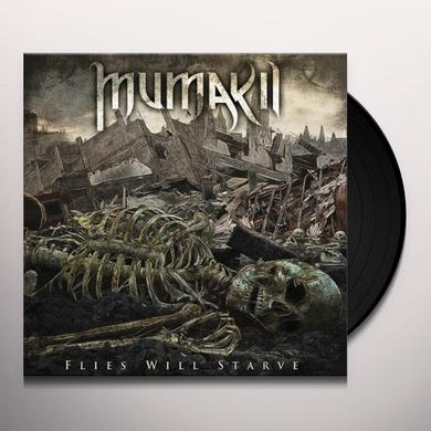 Mumakil FLIES WILL STARVE Vinyl Record