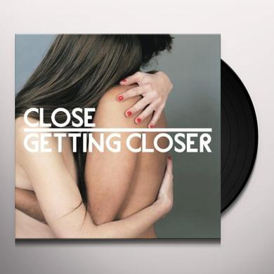 GETTING CLOSER Vinyl Record