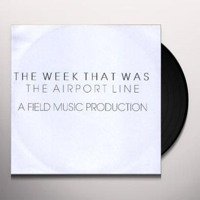 Week That Was AIRPORT LINE Vinyl Record