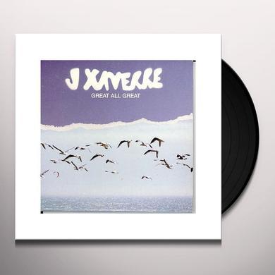 J Xaverre GREAT ALL GREAT Vinyl Record