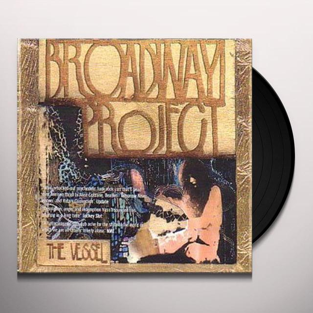 Broadway Project VESSEL Vinyl Record