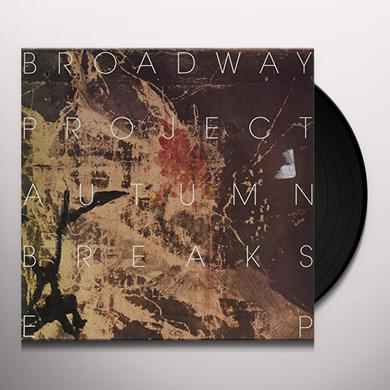 Broadway Project AUTUMN BREAKS Vinyl Record