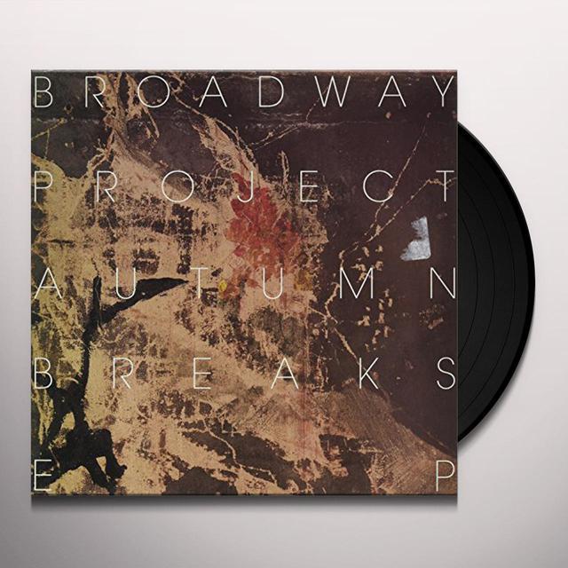 Broadway Project AUTUMN BREAKS Vinyl Record