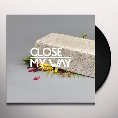 Close MY WAY Vinyl Record