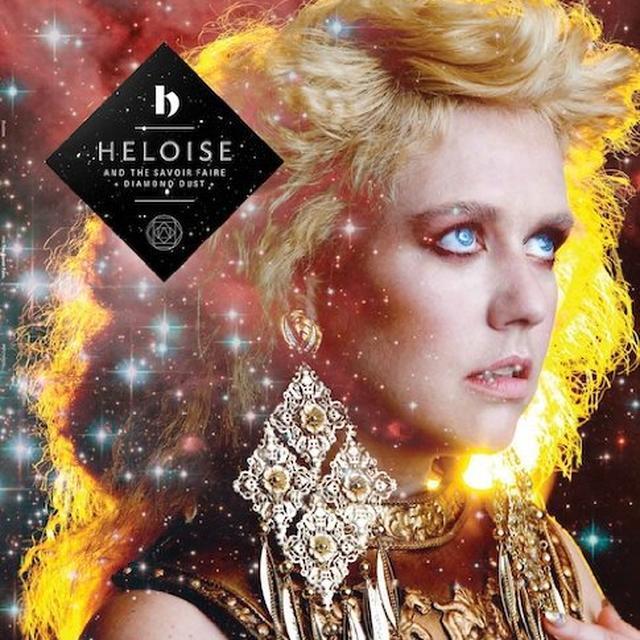 Heloise & The Savoir Faire DIAMOND DUST Vinyl Record - Colored Vinyl