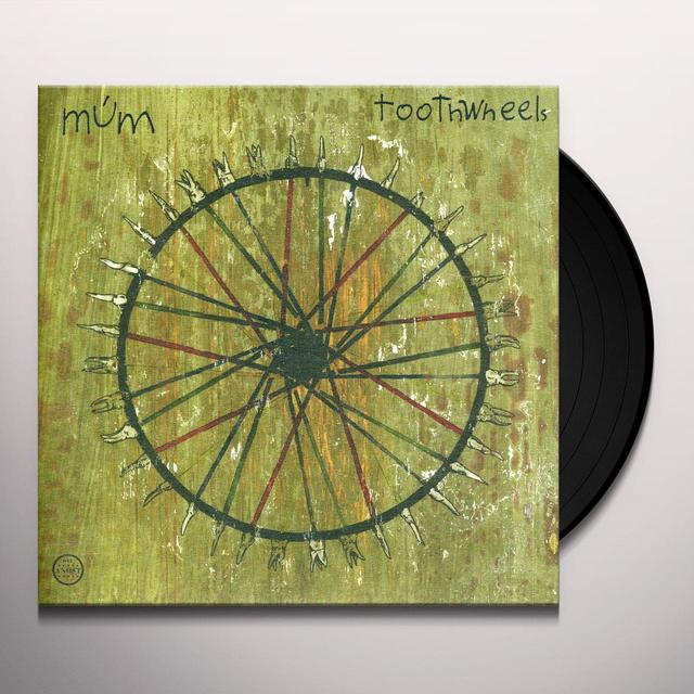 Mum TOOTHWHEELS Vinyl Record