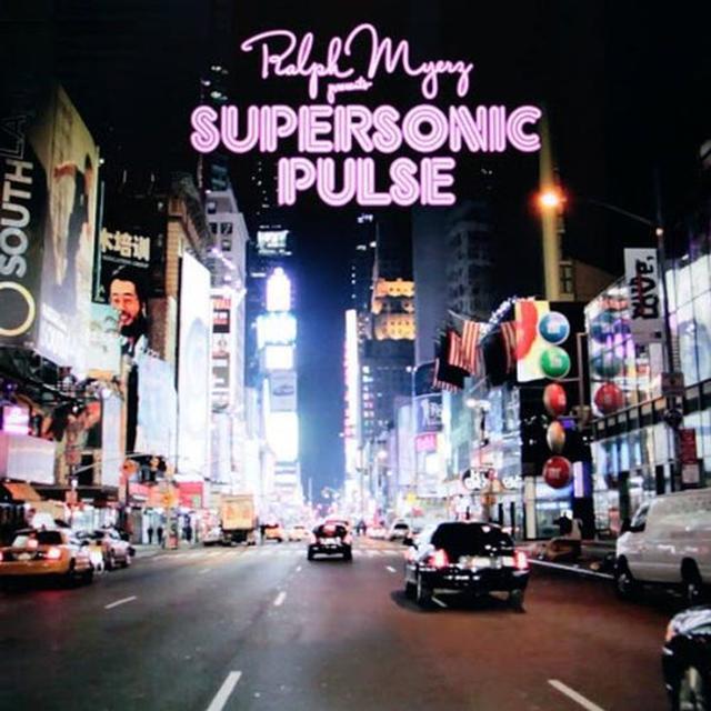 Ralph Myerz SUPERSONIC PULSE Vinyl Record