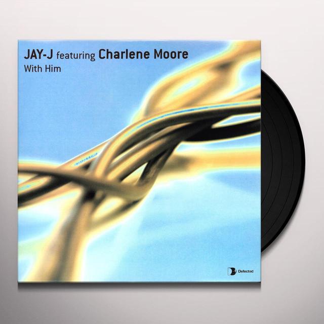 Jay J WITH HIM Vinyl Record