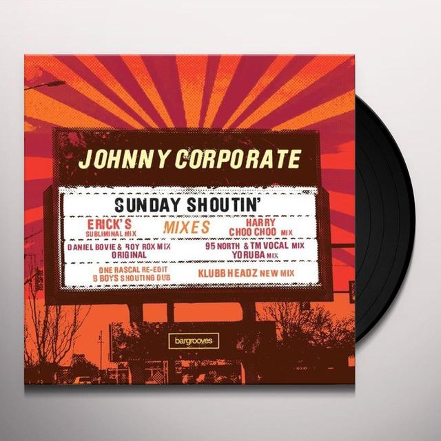 Johnny Corporate SUNDAY SHOUTIN Vinyl Record