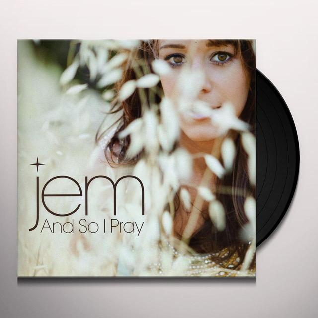 Jem AND SO I PRAY Vinyl Record