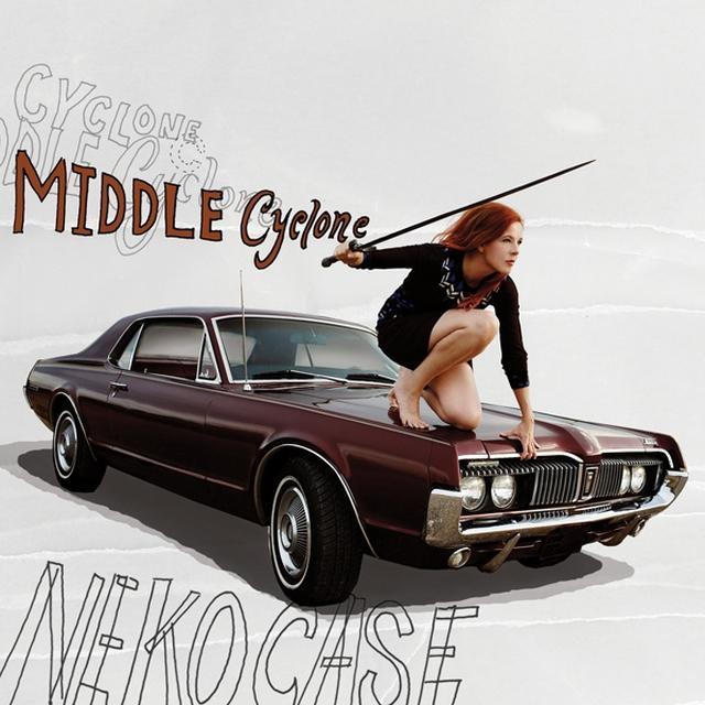 Neko Case MIDDLE CYCLONE Vinyl Record