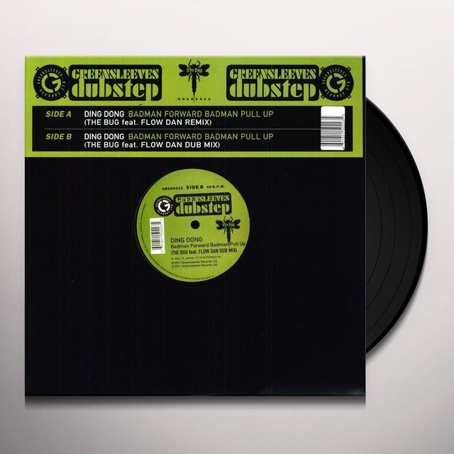 Ding Dong BADMAN FORWARD BADMAN PULL UP Vinyl Record
