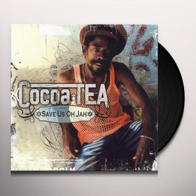 Cocoa Tea SAVE US OH JAH Vinyl Record - UK Import