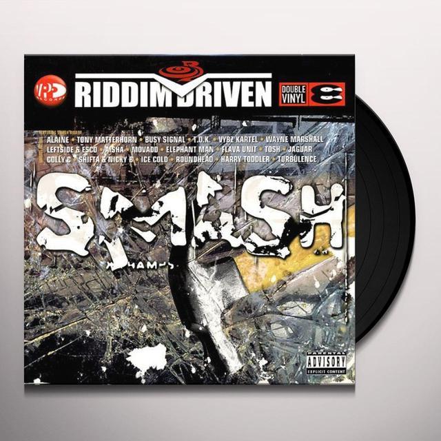 SMASH RIDDIM DRIVEN / VARIOUS (Vinyl)