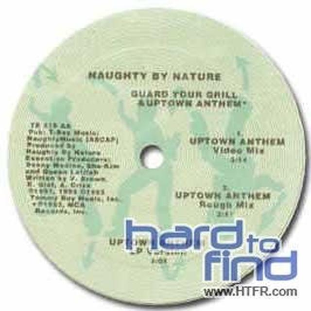 Naughty By Nature GUARD YOUR GRILL / UPTOWN ANTHEM Vinyl Record - UK Import