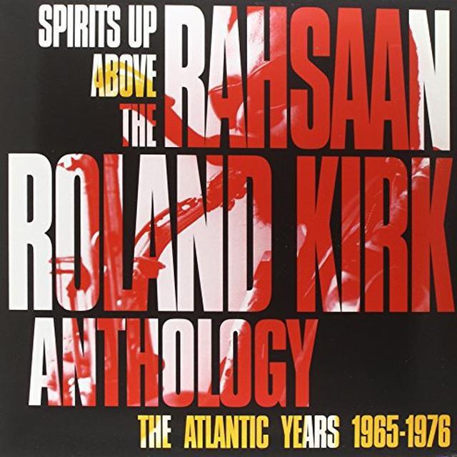 Rahsaan Roland Kirk SPIRITS UP ABOVE: THE ATLANTIC YEARS Vinyl Record