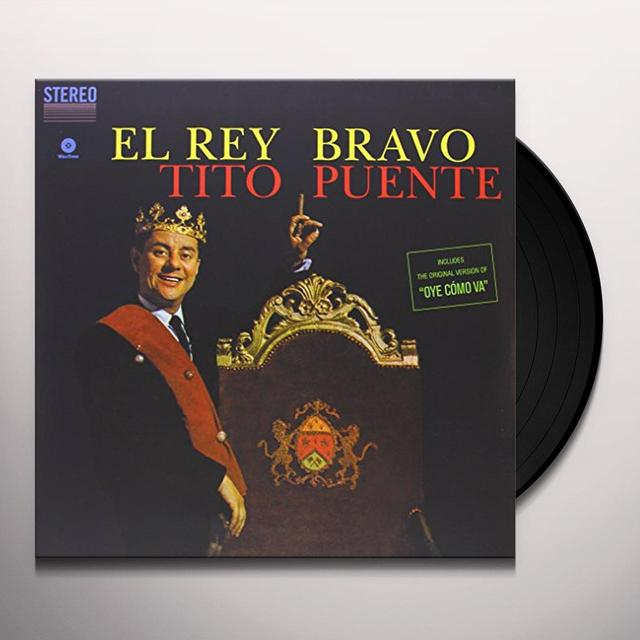 Tito Puente EL REY BRAVO (BONUS TRACK) Vinyl Record - 180 Gram Pressing