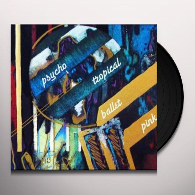 Swahili Blonde PSYCO TROPICAL BALLET PINK Vinyl Record