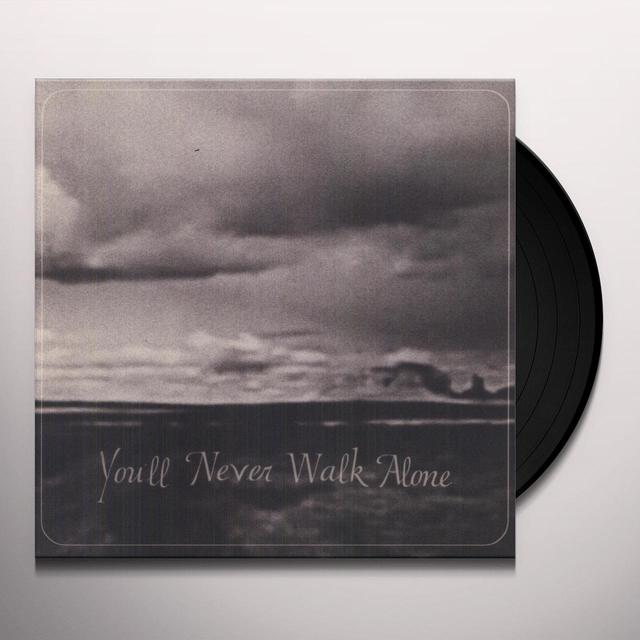 Burnt Ones YOU'LL NEVER WALK ALONE Vinyl Record