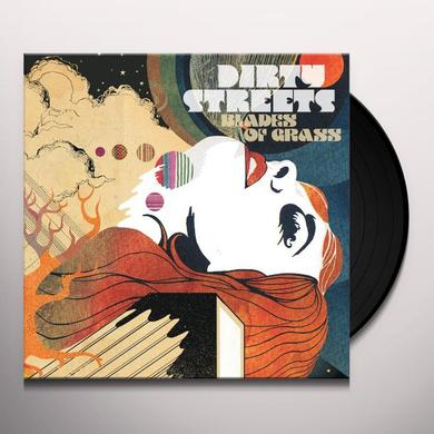 Dirty Streets BLADES OF GRASS Vinyl Record