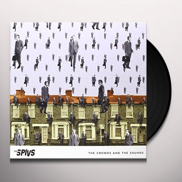Thee Spivs CROWDS & THE SOUNDS Vinyl Record