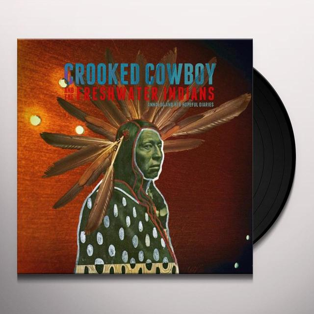 Crooked Cowboy & The Freshwater Indians ANNALOG & HER HOPEFUL DIARIES Vinyl Record