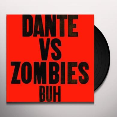 Dante Vs Zombies BUH Vinyl Record
