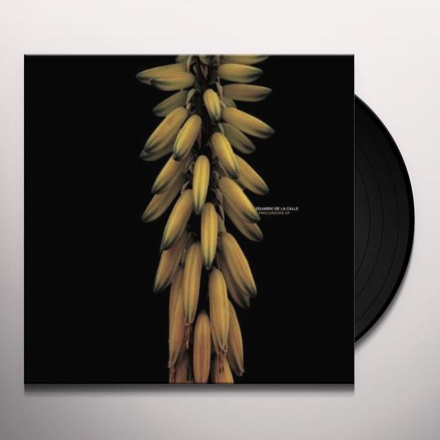 Eduardo De La Calle PRECURSORS (EP) Vinyl Record