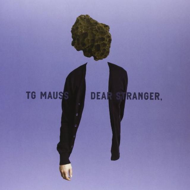 Tg Mauss DEAR STRANGER Vinyl Record