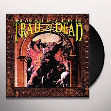& YOU WILL KNOW US BY THE TRAIL OF DEAD Vinyl Record