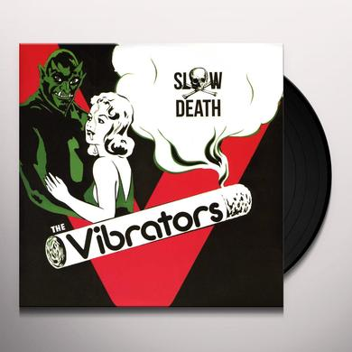 The Vibrators SLOW DEATH Vinyl Record