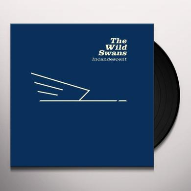 The Wild Swans INCANDESCENT Vinyl Record