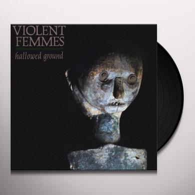 Violent Femmes HALLOWED GROUND Vinyl Record - 180 Gram Pressing