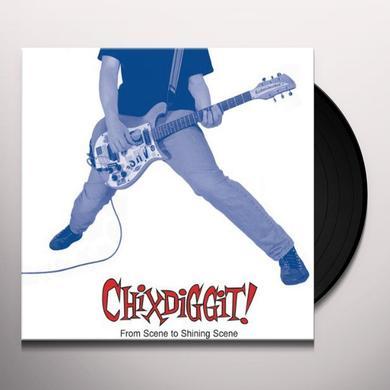 Chixdiggit! FROM SCENE TO SHINING SCENE Vinyl Record - Reissue