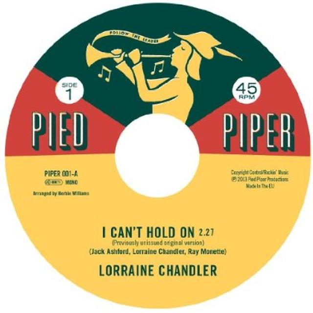 Lorraine / Hesitations Chandler I CAN'T HOLD ON / I'M NOT BUILT THAT WAY Vinyl Record - UK Import