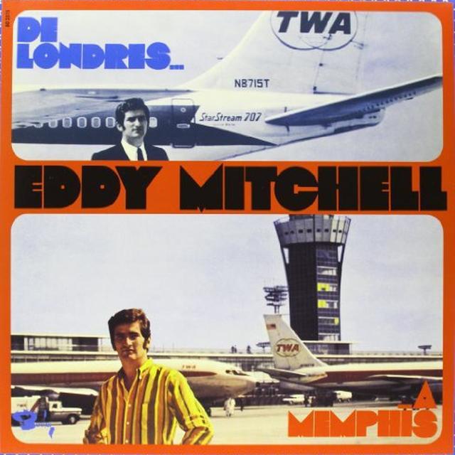 Eddy Mitchell DE LONDRES A MEMPHIS Vinyl Record - 180 Gram Pressing