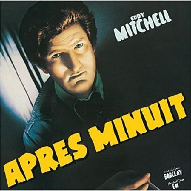 Eddy Mitchell APRES MINUIT Vinyl Record - 180 Gram Pressing