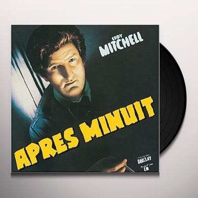 Eddy Mitchell APRES MINUIT Vinyl Record