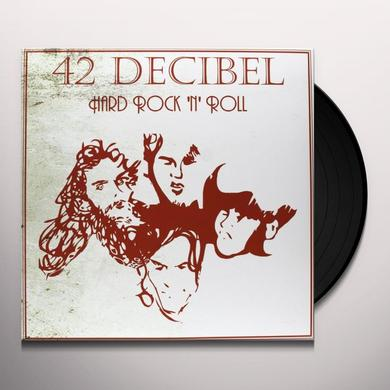 42 Decibel HARD ROCK N ROLL (BONUS TRACKS) Vinyl Record
