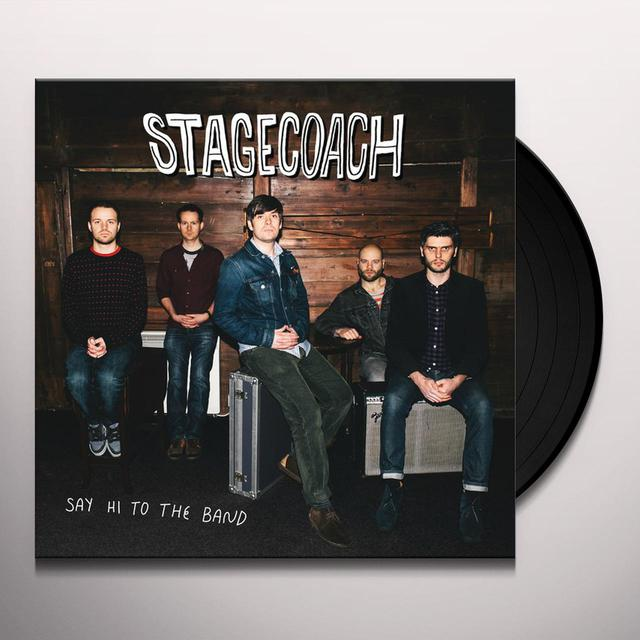 Stagecoach SAY HI TO THE BAND Vinyl Record