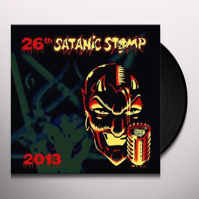 26TH SATANIC STOMP 2013 / VARIOUS Vinyl Record - Limited Edition