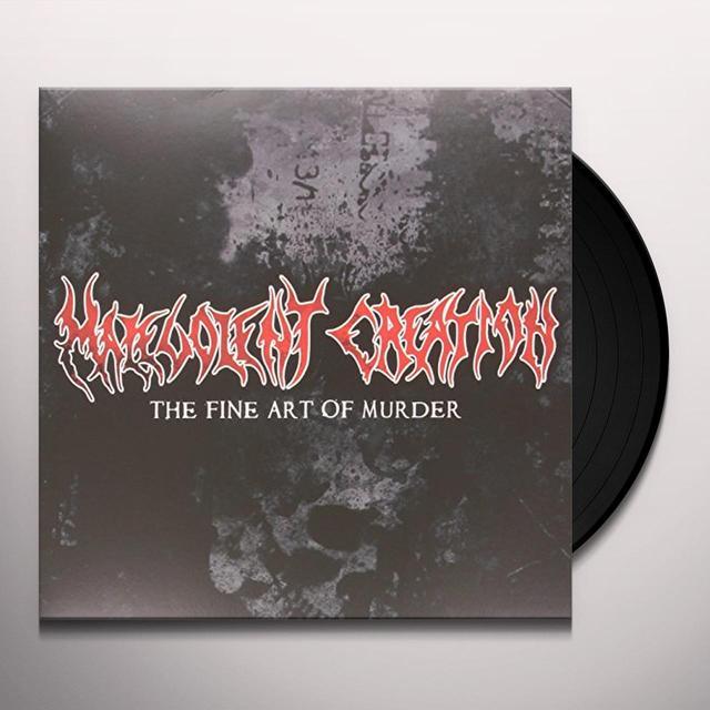 Malevolent Creation FINE ART OF MURDER Vinyl Record