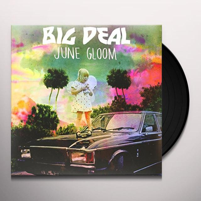 Big Deal JUNE GLOOM (BONUS CD) Vinyl Record